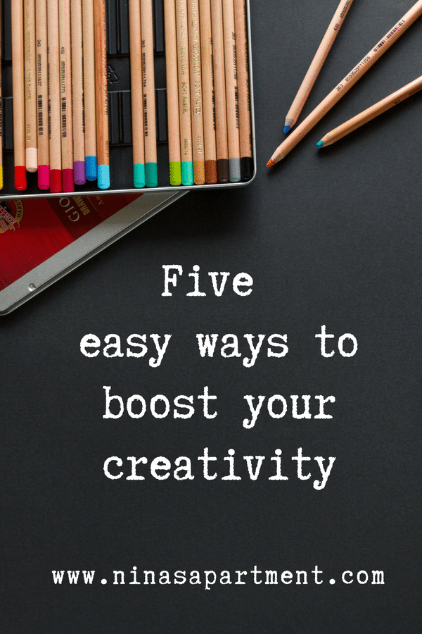 Five easy ways to boost your creativity